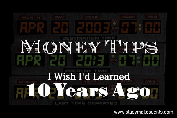 money-tips-10-years-ago