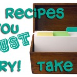10 Recipes You Must Try – Take 2