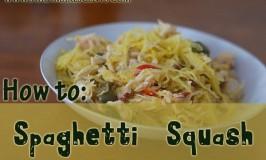 How To: Spaghetti Squash