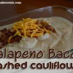 Crock Pot Jalapeno Bacon Mashed Cauliflower