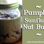 Pumpkin Sunflower Nut Butter