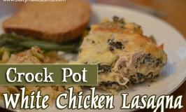 Crock Pot White Chicken Lasagna