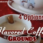4 Options for Flavored Coffee Grounds