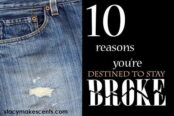 10-reasons-your-broke-featured