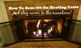 Save Money On Heating Costs (Without Freezing Your Bottom Off)