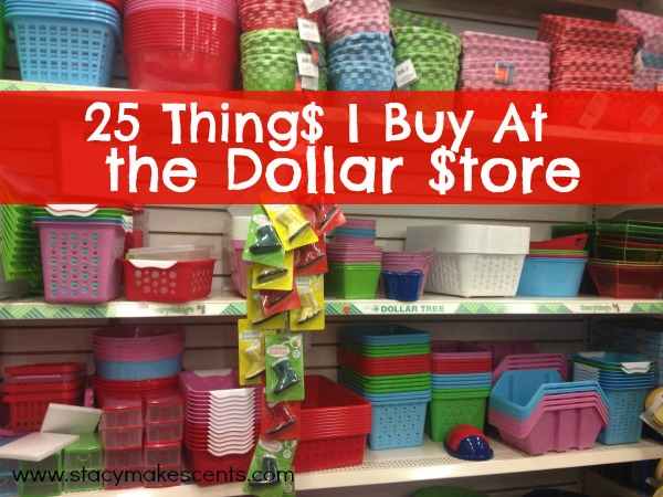 25 things i buy at the dollar store humorous homemaking for Dollar store items online