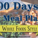 100 Days of Meal Plans – Whole Foods Style (for FREE)