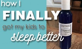 How I FINALLY Helped My Kids Sleep Better-updated with video!