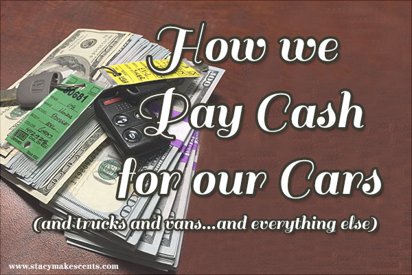 how we pay cash for our cars humorous homemaking. Black Bedroom Furniture Sets. Home Design Ideas