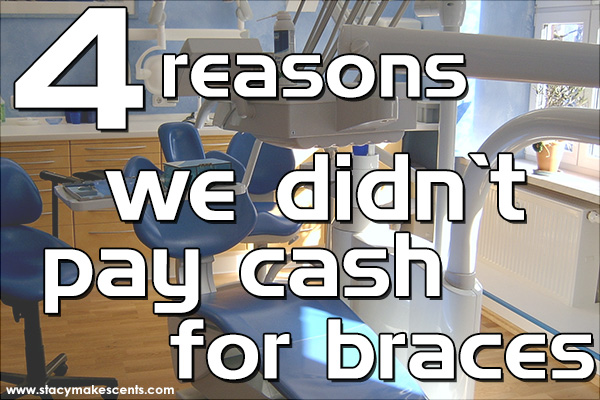 we-didnt-pay-cash-for-braces-featured