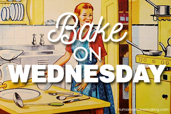 bake on Wednesday