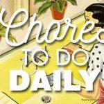 Chores to do Daily