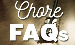 FAQs for Daily/Weekly Chores