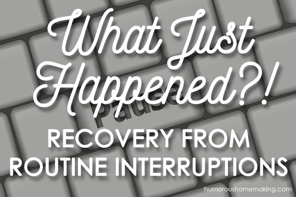 recovering from interruptions
