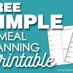 Free SIMPLE Meal Planning Printable