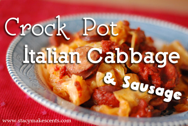 Crock Pot Italian Cabbage and Sausage