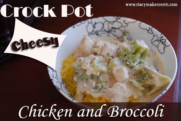 Crock Pot Cheesy Chicken and Broccoli Humorous Homemaking